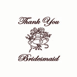 Thank You Bridesmaid